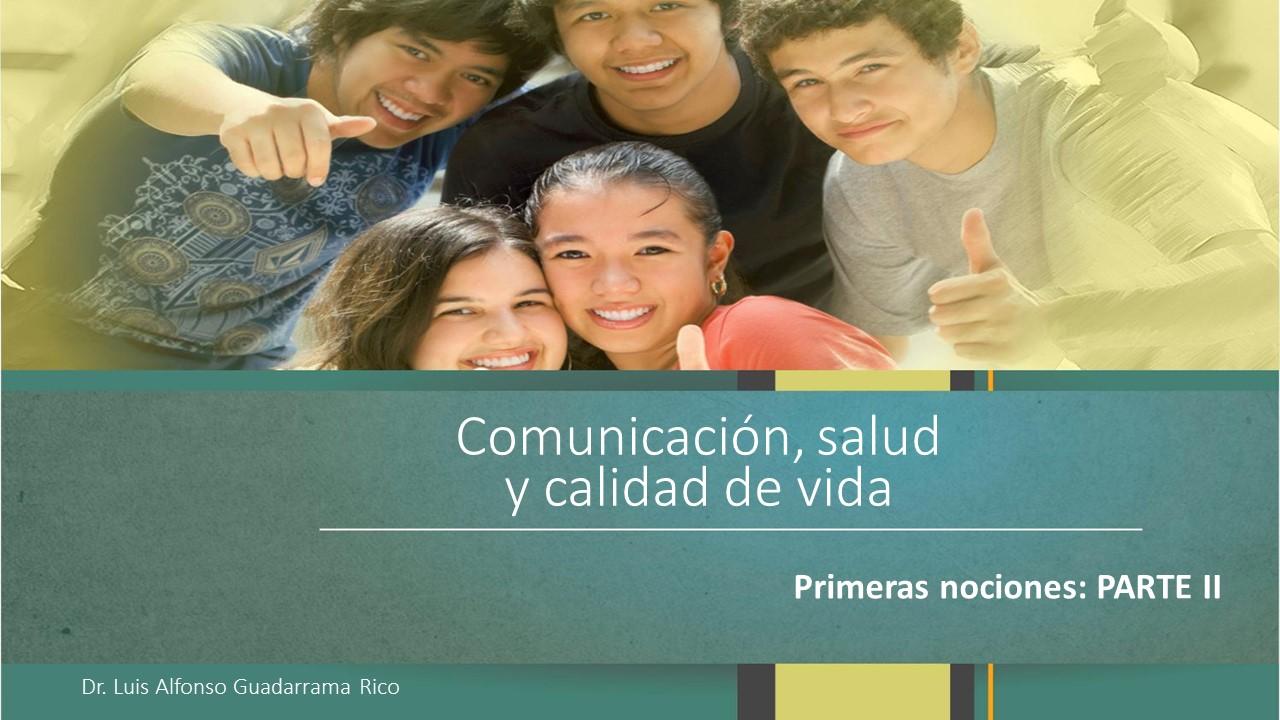 Comunicación, salud y calidad de vida 2